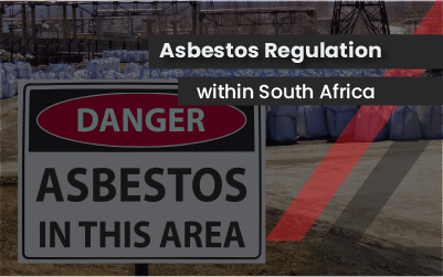 Asbestos Regulation within South Africa